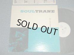 "Photo1: JOHN COLTRANE  - SOULTRANE (Ex+/MINT-) / 1977 JAPAN  REISSUE ""WHITE LABEL PROMO""  Used LP"