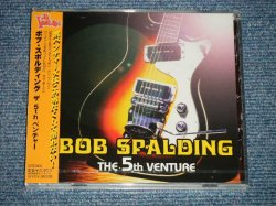 "Photo1: BOB SPALDING ボブ・スポルディング - THE 5TH VENTURE ザ・5thベンチャー  (SEALED) / 2005  JAPAN ORIGINAL ""BRAND NEW SEALED"" CD with OBI"