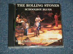 Photo1: THE ROLLING STONES  - Schoolboy Blues (The Unreleased Tracks Vol. 1)  (MINT/MINT)  /  1990 ITALIA ITALY ORIGINAL?  COLLECTOR'S (BOOT)  Used CD