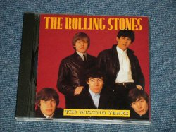 Photo1: THE ROLLING STONES  - THE MISSING YEARS  (MINT/MINT)  /  1993 ITALIA ITALY ORIGINAL?  COLLECTOR'S (BOOT)  Used CD