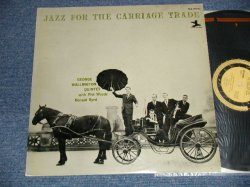 Photo1: The GEORGE WALLINGTON QUINTET ジョージ・ウォーリントン - JAZZ FOR THE CARRIAGE TRADE キャリッジ・トレード (Ex++/MINT) / 1964 JAPAN ORIGINAL Used LP