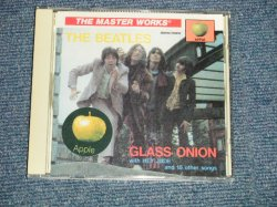 Photo1: THE BEATLES  - GLASS ONION : THE MASTER WORKS (MINT/MINT) / ORIGINAL?  COLLECTOR'S (BOOT) Used Press CD