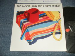 Photo1: MARK GRAY & SUPER FRIENDS マーク・グレイ & スーパー・フレンズ - THE SILENSER サイレンサー (Ex+++/MINT) / 1984 JAPAN ORIGINAL  Used LP