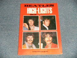 Photo1: The BEATLES-ビートルズ - HIGH-LIGHTS ハイライト(SHEET MUSIC BOOK) (Ex++ WO)/ 1973 Japan Used BOOK
