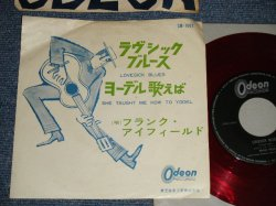 "Photo1: FRANK IFIELD フランク・アイフィールド - A) LOVESICK BLUES ラヴシック・ブルース  B) SHE TAUGHT ME HOW TO YODEL ヨーデル歌えば (VG+++/VG+++) / 1962? JAPAN ORIGINAL ""RED WAX 赤盤"" Used 7""45 rpm Single"