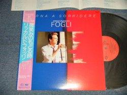 Photo1: RICCARDO FOGLI リッカルド・フォッリ - Torna A Sorridere 微笑みのもどる時 (MINT-/MINT) / 1984 JAPAN ORIGINAL Used LP with OBI