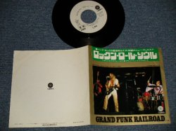 "Photo1: GFR GRAND FUNK RAILROAD グランド・ファンク・レイルロード - A)ROCK'N ROLL SOUL  B) FLIGHT OF THE PHOENIX (Ex+++/MINT) / 1972 JAPAN ORIGINAL ""WHITE LABEL PROMO""  Used 7"" 45 rpm Single"