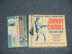 Photo1: JOHNNY CARROLL ジョニー・キャロル - ROCK 'N' ROLL RARITIES レア・コレクション (MINT/MINT)/ 1993 JAPAN Original Used CD with OBI