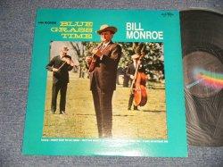 Photo1: BILL MONROE ビル・モンロー - BLUE GRASS TIME ブルーグラス・タイム (Ex++/MINT-) / 1974 JAPAN ORIGINAL Used LP