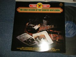 Photo1: The COUNTRY GENTLEMEN カントリー・ジェントルメン - THE EARLY SESSION OF アーリー・セッション・オブ (Ex+++/MINT-) / 1974 JAPAN Used LP