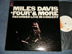 Photo1: MILES DAVIS マイルス・デイビス -  'FOUR' & MORE : RECORDED LIVE IN CONCERT フォア・アンド・モア (Ex+++/MINT-) / 1969 Japan Used LP