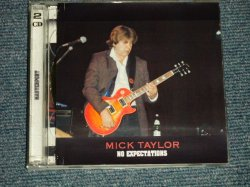 Photo1: MICK TAYLOR ミック・テイラー: Live at WORCESTER PARK CLUB, LONDON 19th October, 2001  - NO EXPECTATIONS (MINT/MINT-) / ORIGINAL BOOT/COLLECTOR Used CD-R